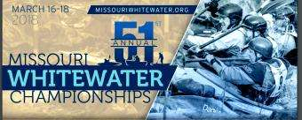 Missouri Whitewater Championships (MWC) - Mar 16-Mar 18 (US, MO)