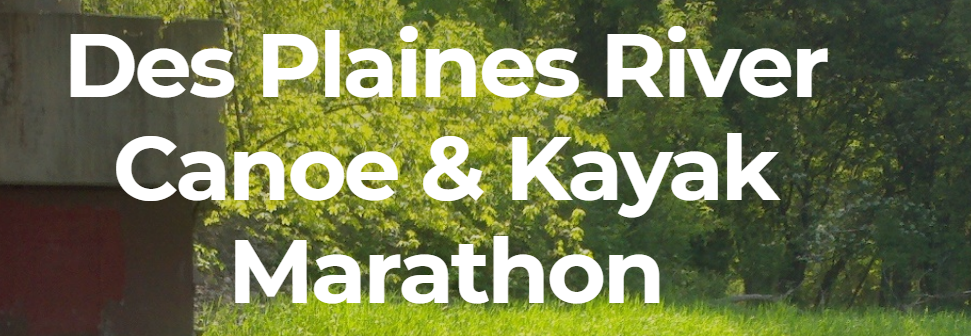 Des Plaines River Canoe and Kayak Marathon