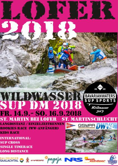 Wildwasser SUP DM 2018 und International SUP Race