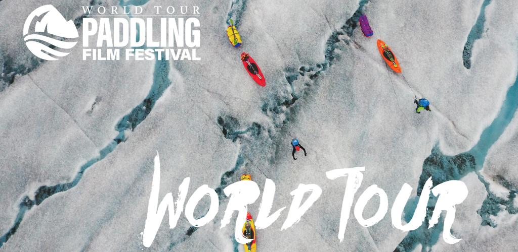 Paddling Film Festival World Tour - Canada Tour (1)